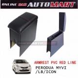 Armrest PVC Red Line For Perodua Myvi / Myvi LB/Icon