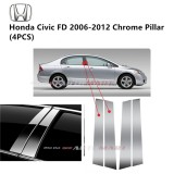 Honda Civic FD Yr 2006-2012 8 Generation - Car Chrome Door Window Pillar Trim Panel Chrome Stainless Steel (1 Set)