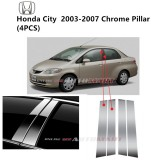 Honda City Yr 2003-2007- Car Chrome Door Window Pillar Trim Panel Chrome Stainless Steel (1 Set)