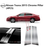 Nissan Teana Yr 2015- Car Chrome Door Window Pillar Trim Panel Chrome Stainless Steel (1 Set)