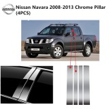 Nissan Navara Yr 2008-2013 4Door- Car Chrome Door Window Pillar Trim Panel Chrome Stainless Steel (1 Set)