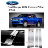 Ford Ranger Yr 2012- Car Chrome Door Window Pillar Trim Panel Chrome Stainless Steel (1 Set)