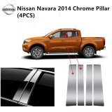 Nissan Navara  4 Doors Yr 2014- Car Chrome Door Window Pillar Trim Panel Chrome Stainless Steel (1 Set)