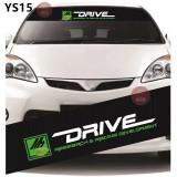 Universal Car Windscreen Sticker Front Or Rear Windscreen Windshield for M7 Drive (YS15) 10inch X 52inch