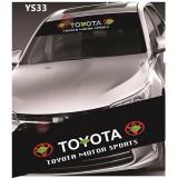 Universal Car Windscreen Sticker Front Or Rear Windscreen Windshield for Toyota (YS33) 10inch X 52inch