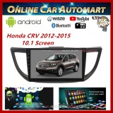 "Honda CRV 12-15 Big Screen 10.1"" Plug and Play OEM 16GB Android Player With Casing WIFI Video Player/TouchScreen"