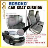 Mazda Fighter Yr 2001-2005 - Custom Fit OEM Car Seat Cushion Cover PVC ( Made in Malaysia )