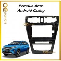 Car 10 inch Android Player Casing For Perodua Aruz 2019