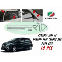 Perodua Myvi 2018 Window Trim Chrome Lining / Door Belt Moulding (10pcs)