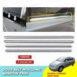 Honda Stream 2003 - 2005 Window Trim Chrome Lining / Door Belt Moulding (4pcs)