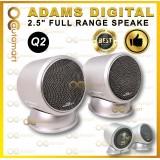 """Adams Digital Q2 2.5"""" Full Range Speaker (RMS 60watts/120watts)"""