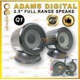 """Adams Digital Q1 2.5"""" Full Range Speaker (RMS 60watts/120watts)"""