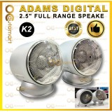 "Adams Digital K2 P2 Q1 Q2 2.5"" Full Range Speaker"