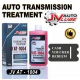( Cash Voucher Redeem ) 1 Bottle JV Auto Lube Auto Transmission Treatment Gearbox Treatment ATF DSG CVT Treatment (JV AT-1004)