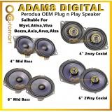 Adams Digital OEM Speaker Plug & Play Front & Rear For Perodua Axia Alza Myvi Old Lagi Best Icon Bezza Viva Myvi New Ativa Aruz
